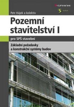 Petr Hájek: Pozemní stavitelství I. pro SPŠ stavební cena od 210 Kč