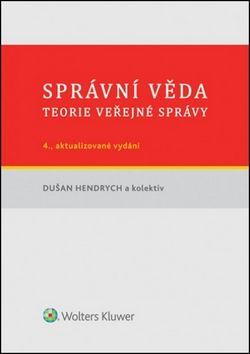 Dušan Hendrych: Správní věda cena od 349 Kč