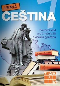 Pavlíčková Andrea a: Hravá čeština 7 - Pracovní sešit pro 7. ročník ZŠ a víceletá gymnázia cena od 159 Kč