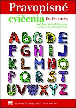 Eva Dienerová: Pravopisné cvičenia k učebnici slovenského jazyka pre 2.ročník základných škôl cena od 63 Kč