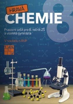 Fusková Alena a: Hravá chemie 8 - PS pro 8. ročník ZŠ a víceletá gymnázia cena od 86 Kč
