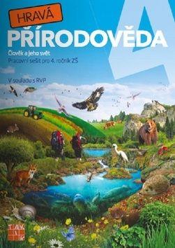 Binková Adriena a: Hravá přírodověda 4 - Člověk a jeho svět - PS pro 4. ročník ZŠ cena od 65 Kč