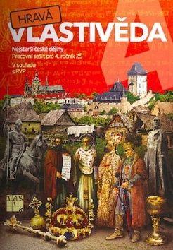 Binková Adriena a: Hravá vlastivěda 4 - Nejstarší české dějiny - PS pro 4. ročník ZŠ cena od 81 Kč
