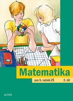 Justová Jaroslava: Matematika pro 5. ročník ZŠ 2. díl cena od 40 Kč