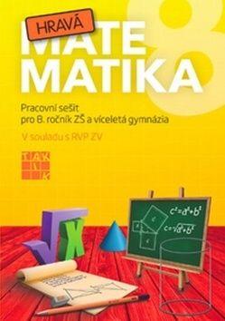 Kolektiv autorů: Hravá matematika 8 - PS pro 8. ročník ZŠ a víceletá gymnázia cena od 119 Kč