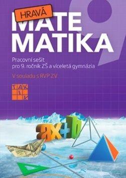 Kolektiv autorů: Hravá matematika 9 - PS pro 9. ročník ZŠ a víceletá gymnázia cena od 119 Kč