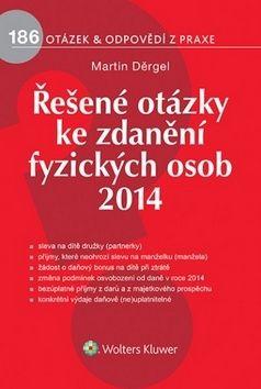 Martin Děrgel: Řešené otázky ke zdanění fyzických osob 2014 cena od 215 Kč