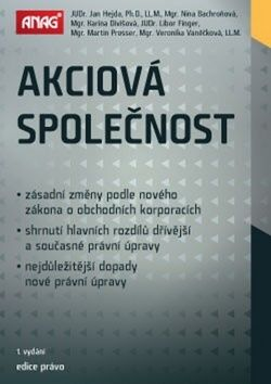 Nina Bachroňová: Akciová společnost podle nového zákona o obchodních korporacích 2014 cena od 444 Kč