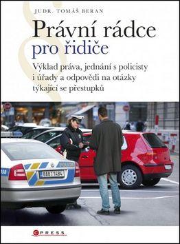 Tomáš Beran: Právní rádce pro řidiče cena od 140 Kč
