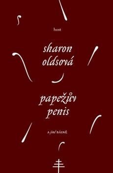 Oldsová Sharon: Papežův penis a jiné básně cena od 138 Kč