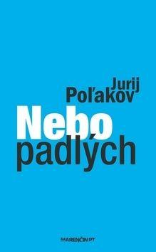 Jurij Poľakov: Nebo padlých cena od 151 Kč