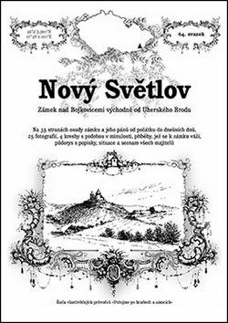 Ladislav Michálek: Nový Světlov cena od 50 Kč