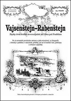 Rostislav Vojkovský: Vajsenstejn - Rabenstejn cena od 38 Kč