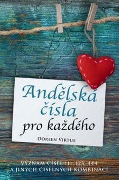 Doreen Virtue: Andělská čísla pro každého cena od 134 Kč