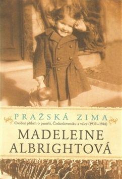 Madeleine Albright: Pražská zima cena od 204 Kč