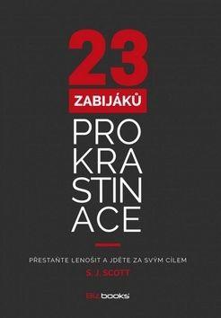 S. J. Scott: 23 zabijáků prokrastinace cena od 117 Kč