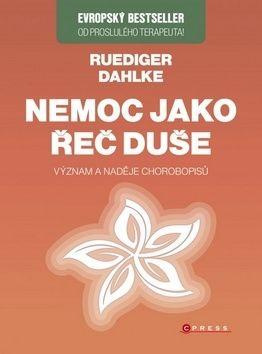 Ruediger Dahlke: Nemoc jako řeč duše cena od 271 Kč