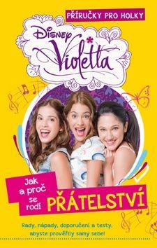 Flemrová Alice: Violetta - Jak a proč se rodí přátelství cena od 114 Kč