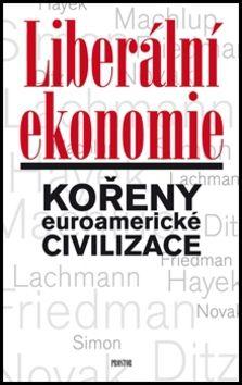 Tomáš Ježek: Liberální ekonomie cena od 204 Kč