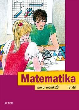 Jaroslava Justová: Matematika pro 5. ročník ZŠ 3.díl cena od 40 Kč