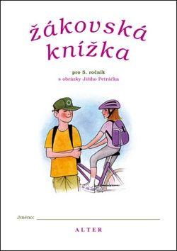 Jiří Petráček: Žákovská knížka pro 5. ročník ZŠ cena od 16 Kč