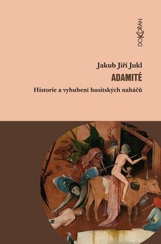 Jakub Jukl: Adamité cena od 103 Kč