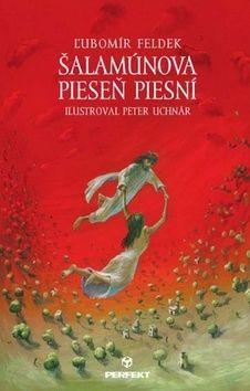 Ľubomír Feldek: Šalamúnova Pieseň piesní cena od 140 Kč
