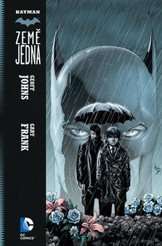 Geoff Johns: Batman - Země jedna cena od 325 Kč