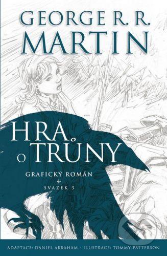 George R. R. Martin, Daniel Abraham: Hra o trůny: Grafický román (svazek 3) cena od 223 Kč