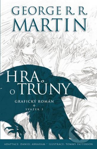 George Raymond Richard Martin: Hra o trůny - komiks 3 cena od 232 Kč
