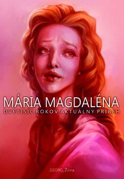 Milan Igor Chovan: Mária Magdaléna cena od 249 Kč