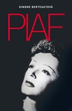 Berteautová Simona: Edith Piaf cena od 201 Kč