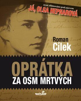 Roman Cílek: Oprátka za osm mrtvých cena od 159 Kč