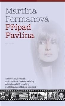Martina Formanová: Případ Pavlína cena od 144 Kč