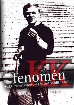 Michal Stehlík, Ivana Denčevová: Fenomén Karel Kryl cena od 0 Kč