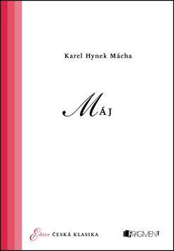 Karel Hynek Mácha: Máj cena od 109 Kč
