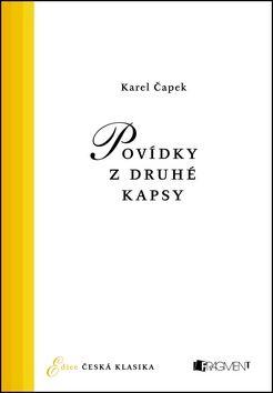 Karel Čapek: Povídky z druhé kapsy cena od 121 Kč
