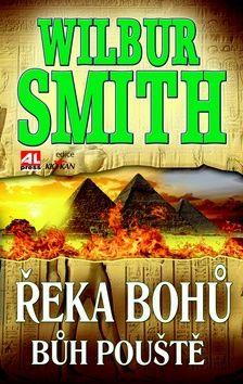 Wilbur Smith: Řeka bohů - Bůh pouště cena od 183 Kč