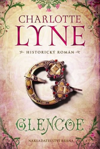 Charlotte Lyne: Glencoe cena od 178 Kč