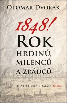 Otomar Dvořák: 1848! cena od 0 Kč
