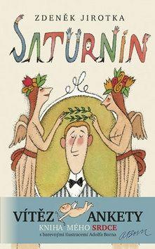 Zdeněk Jirotka: Saturnin - 11. vydání s ilustracemi Adolfa Borna cena od 262 Kč