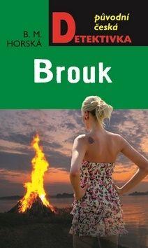 B. M. Horská: Brouk cena od 199 Kč