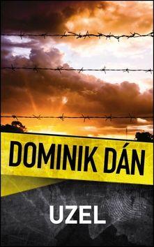 Dominik Dán: Uzel cena od 194 Kč
