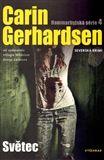 Carin Gerhardsen: Světec cena od 186 Kč