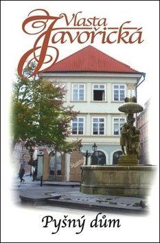 Vlasta Javořická: Pyšný dům cena od 121 Kč