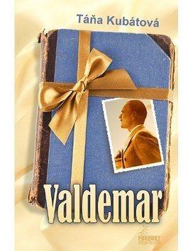Táňa Kubátová: Valdemar cena od 152 Kč
