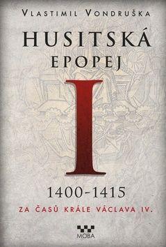 Vlastimil Vondruška: Husitská epopej I. cena od 299 Kč