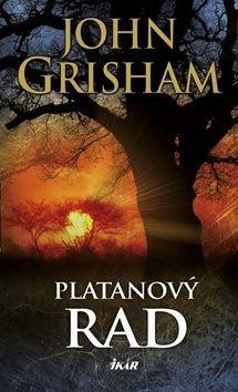 John Grisham: Platanový rad cena od 300 Kč