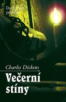 Charles Dickens: Večerní stíny cena od 155 Kč