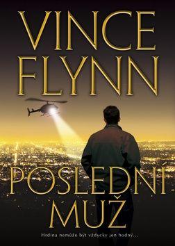 Vince Flynn: Poslední muž cena od 194 Kč